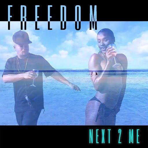 Freedom альбом Next to Me