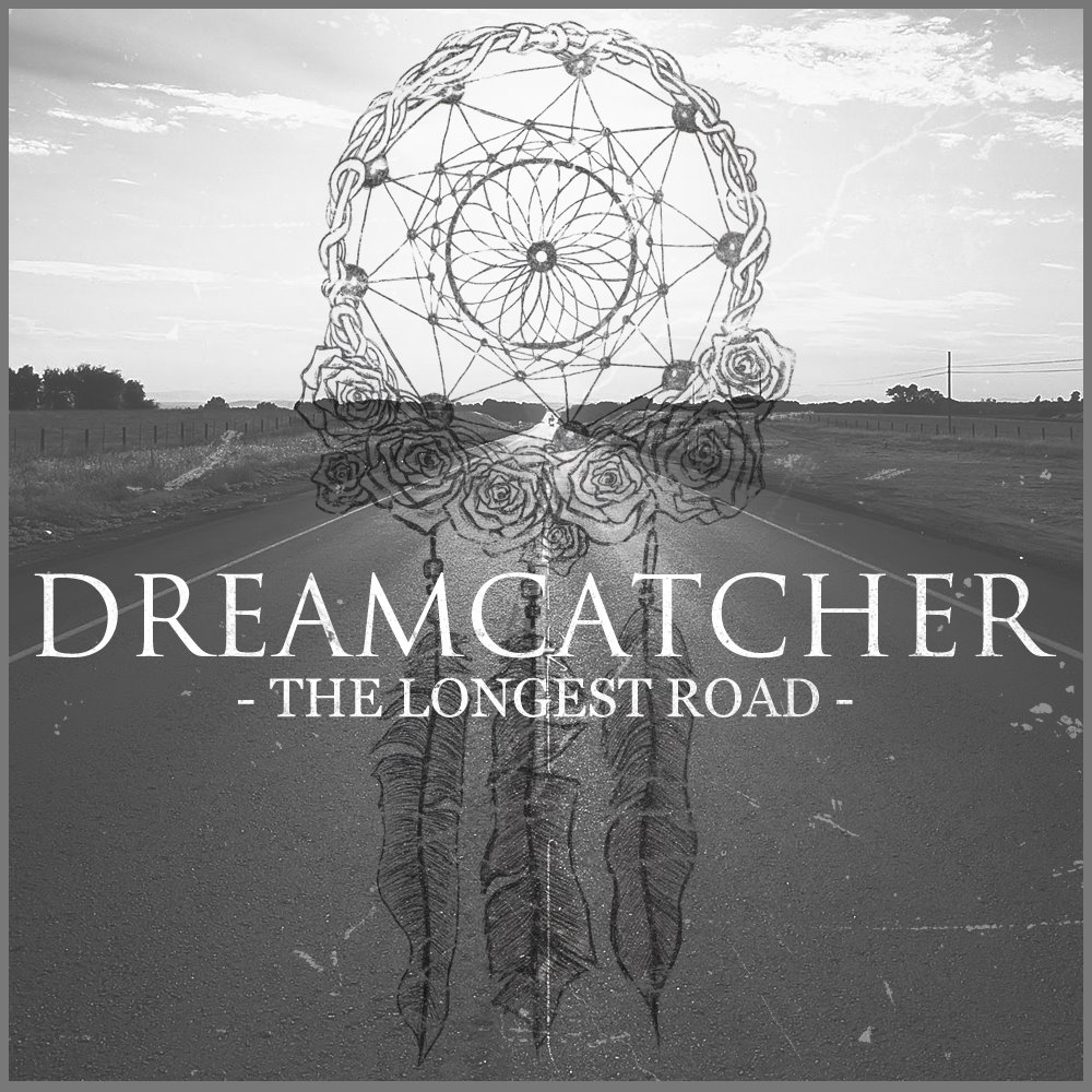 Dreamcatcher - The Longest Road [EP] (2015)