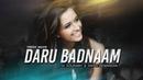 Daru Badnaam Remix - DJ Sourabh Krish Dewangan