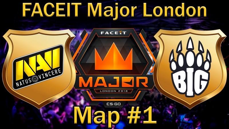 Снова НАВИ и ДАСТ2 | NaVi vs Big Map 1 (bo3) de_dust2 [RU] | FaceIT Major London 2018