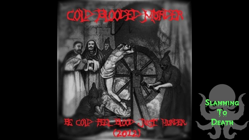Cold Blooded Murder - Просто Сдохни (ft. Evgeny Akimov Of Sanity Decay)