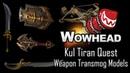 Kul Tiran Quest Weapon Transmog Models