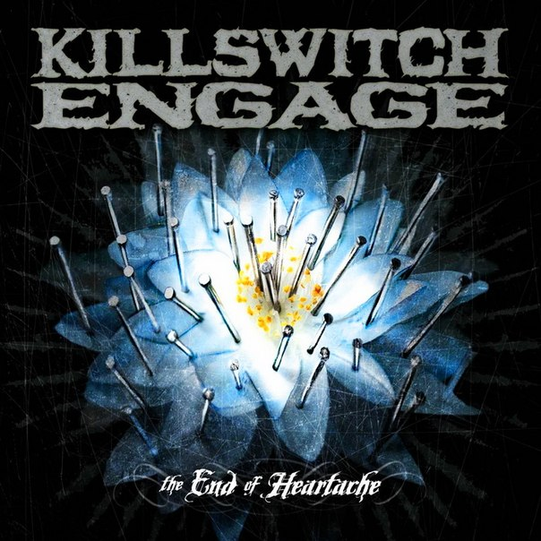 Killswitch Engage The End Of Heartache скачать