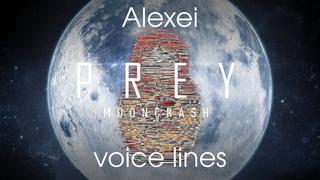 [Prey: Mooncrash] All voice lines for Alexei (Mooncrash spoilers)