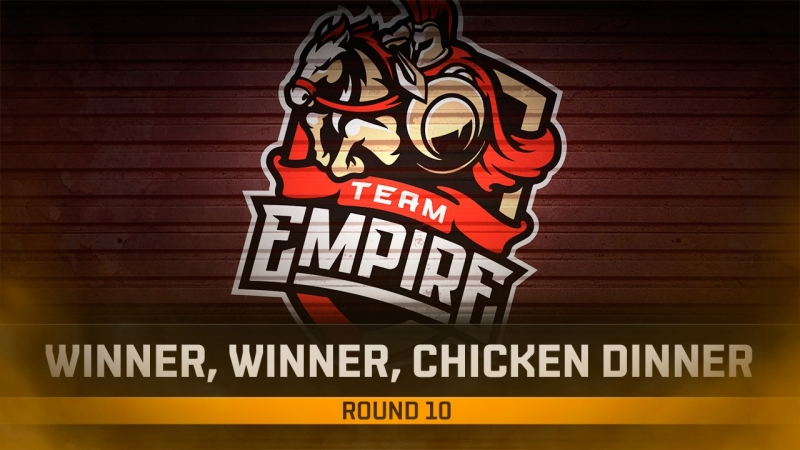 Winner Winner, Chicken Dinner для Team Empire!