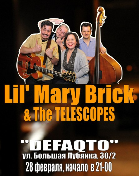 28.02 Lil' Mary Brick & The Telescopes!