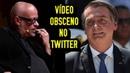Bolsonaro e o vídeo obsceno no Twitter ● Luiz Felipe Pondé