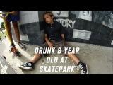 WASTED 8 YEAR OLD KID WHO SMOKES WEED DRUNK AT SKATEPARK