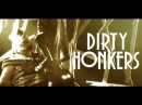 Dirty Honkers - Static (Extended Version) (OFFICIAL)