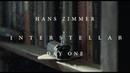 Hans Zimmer - Day one - interstellar soundtrack