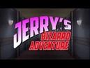 Jerry's Bizarro Adventure: Stand-Up Crusaders OP1 (Betsu ni no Sadame)