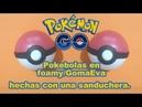 Pokebola en foamy / goma eva hecha con una sanduchera Pokeball 3D Pokemon GO
