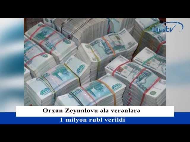 Orxan Zeynalovu ələ verənlərə 1 milyon rubl mükafat verildi