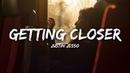 Justin Jesso Getting Closer Lyrics