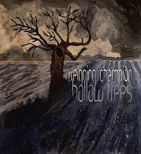 Reigning Champion - Hollow Trees [EP] (2012)