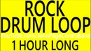 HOUR LONG Basic Rock Drum Loop Drums Only 4/4