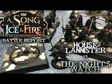 A Song of Ice and Fire Battle Report - Ep 06 - The Night's Watch vs. House Lannister