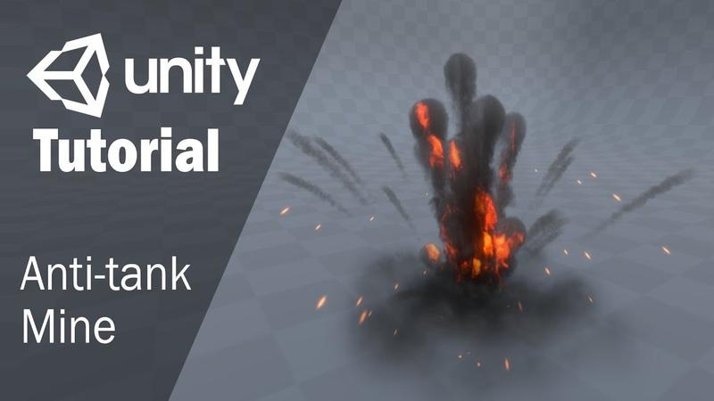 Гайд как создать взрыв противотанковой мины в Unity 3D