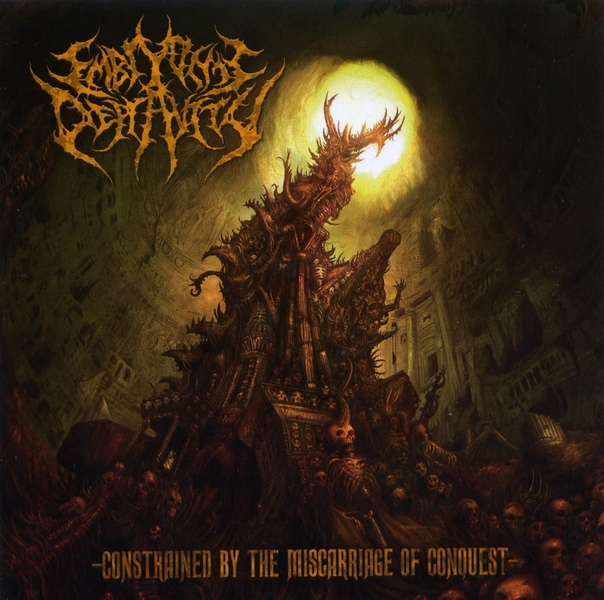 embryonic depravity. constrained by the miscarriage of conquest.2009/ technical/brutal death.