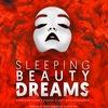 Sleeping Beauty Dreams | 20.09.19 | Москва