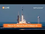 ЗАПИСЬ ПУСК И ПОСАДКА Falcon 9 Block 5 Merah Putih (Telkom-4)