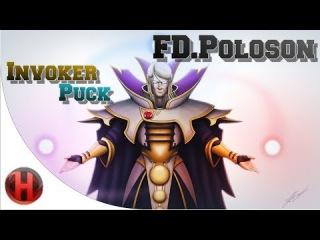 FD.Poloson Invoker   Puck Gameplay Dota 2