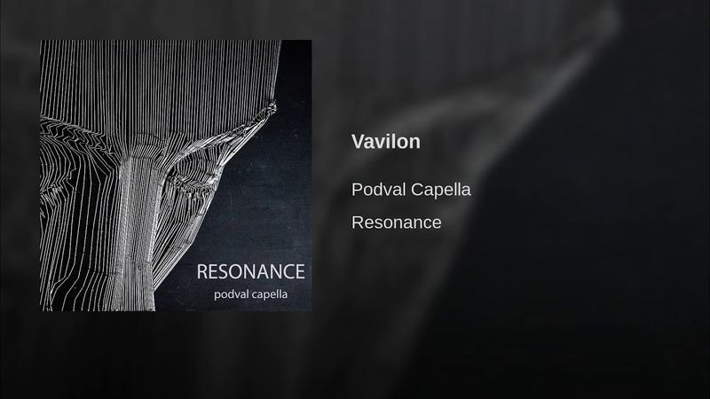 Podval Capella - Vavilon (Resonance)