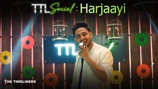 TTL Social | Harjaayi: Punjabi Music Video | Amie | The Timeliners