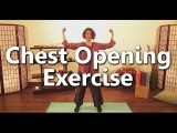 Dahn Yoga Principles: Chest Opening Exercise
