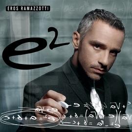 Eros Ramazzotti альбом e2