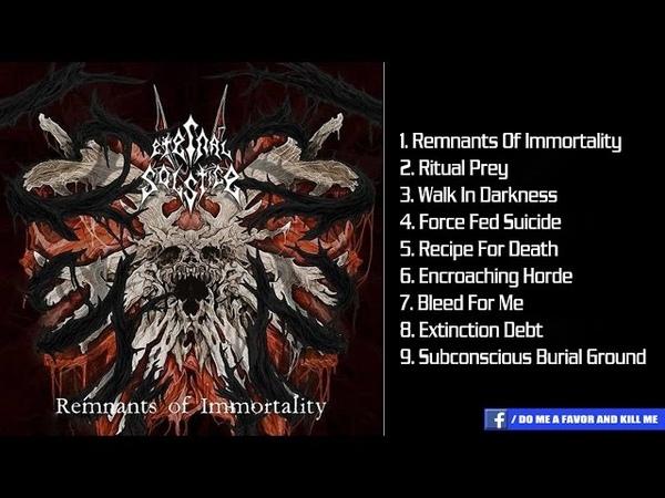 ETERNAL SOLSTICE - Remnants of Immortality [Full-length Album]