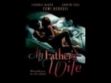 iva Movie Drama my father s wife
