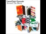 LawnChair Generals - Around The Block