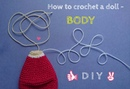 How to crochet a doll - BODY TUTORIAL - Cherry Doll