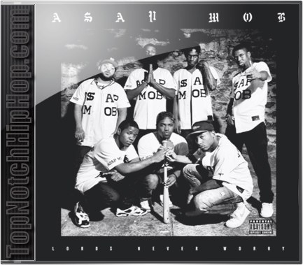 A$AP Mob - Lord$ Never Worry - 2012