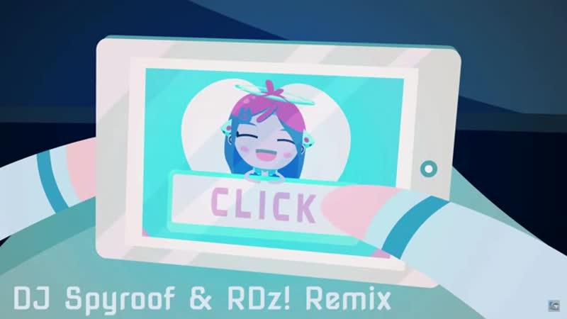 S3RL feat Gl tch Click Bait DJ Spyroof RDz Remix