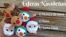 Esferas Navideñas a Crochet Tejidos a crochet Esferas Muñeco de nieve Santa Claus Reno