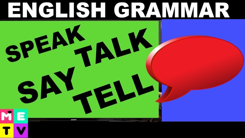 English Grammar | Speak Talk Say Tell | What's the Difference?? 🤔🤔🤔