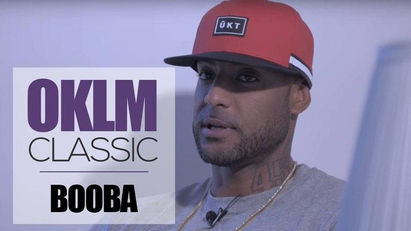 BOOBA dévoile ses classiques rap pour OKLM CLASSIC {OKLM TV}