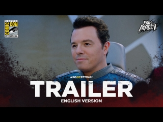 ENG | Трейлер: «Орвилл» — 2 сезон / «The Orville» — 2 season, 2018 | SDCC'18