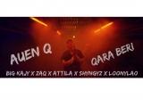 Big Kajy x ZAQ x Attila x Shyngyz x Loonylao - Qara Beri (Unofficial Music Video) (AUEN)