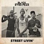 Black Eyed Peas альбом STREET LIVIN'