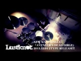 Lustknot. 2nd ONEMAN and NEW RELEASE PVCM spot