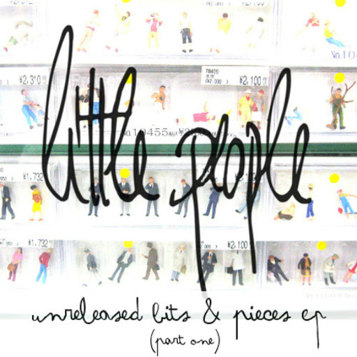 Little People альбом Unreleased Bits & Pieces, Pt. 1