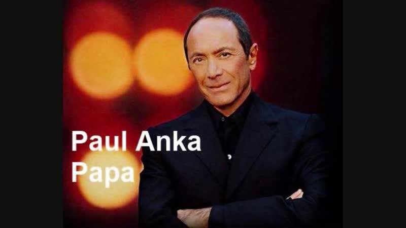 239. Paul Anka Papa