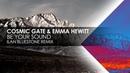 Cosmic Gate Emma Hewitt - Be Your Sound (Ilan Bluestone Remix)