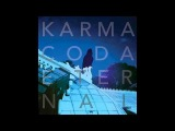 Karmacoda - Get Me Trough ANother Lonely Night
