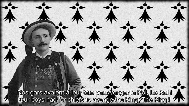 Debout les Gars - Wake up boys - Breton Monarchist Song