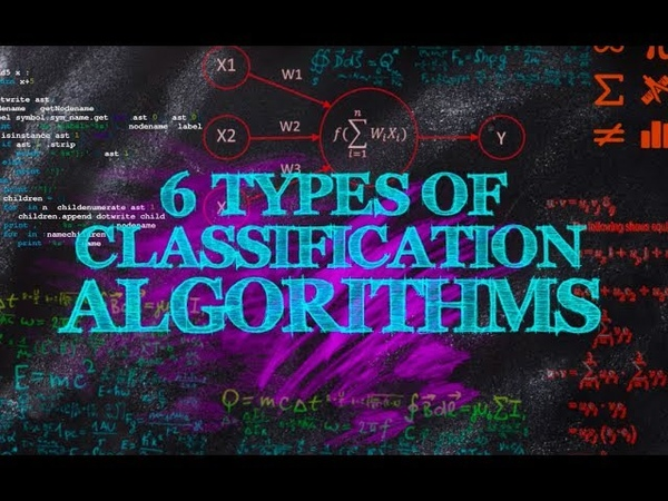 6 Types of Classification Algorithms