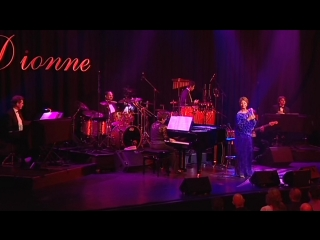 Dionne Warwick – What The World Needs Now Is Love – Live In Concert